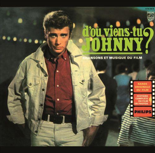 D'où viens-tu Johnny?