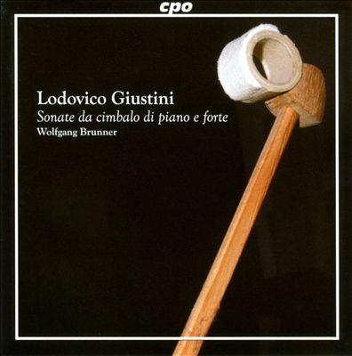 Lodovico Giustini: Sonate da cimbalo di piano e forte