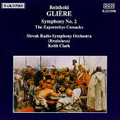 Reinhold Glière: Symphony No. 2; The Zaporozhye Cossacks