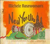 New Yor-Uba: A Musical Celebration of Cuba In America