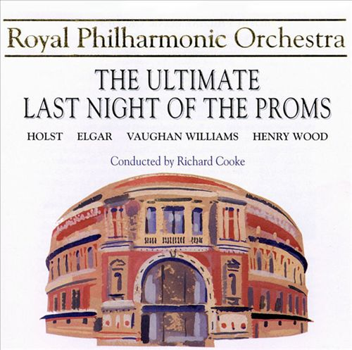The Ultimate Last Night of the Proms