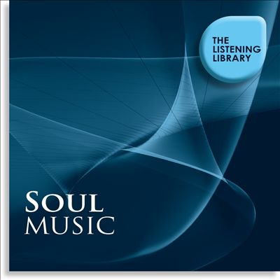 Soul Music: The Listening Library