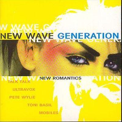 New Wave Generation: New Romantics