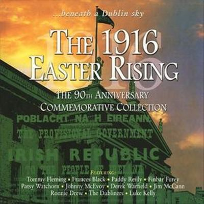Beneath a Dublin Sky: The 1916 Easter Rising