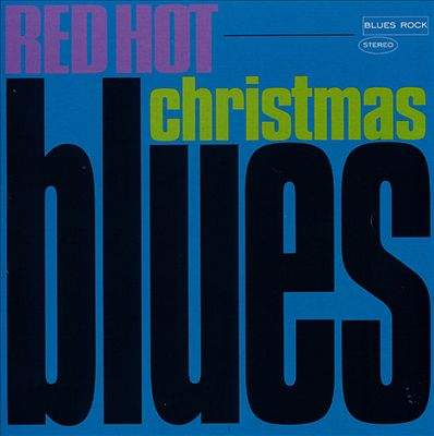 Red Hot Christmas Blues