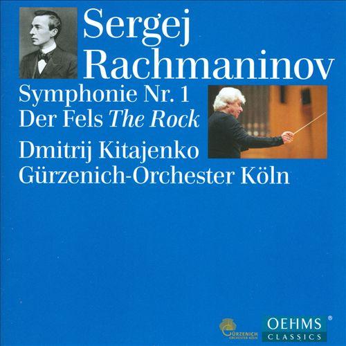 Rachmaninov: Symphony No. 1; The Rock