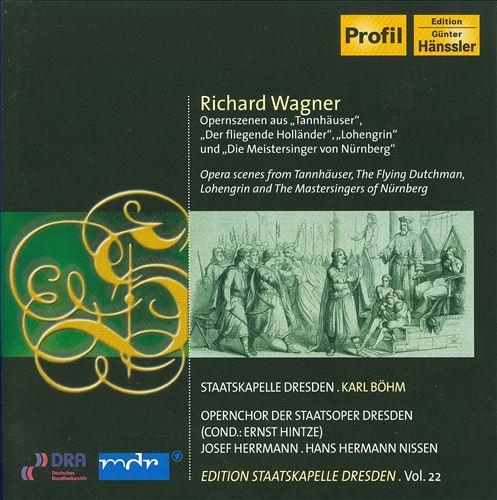 Richard Wagner: Tannhäuser; Der Fliegende Holländer; Lohengrin; Die Meistersinger von Nürnberg
