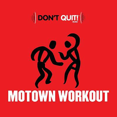 Don't Quit Music: Motown Workout