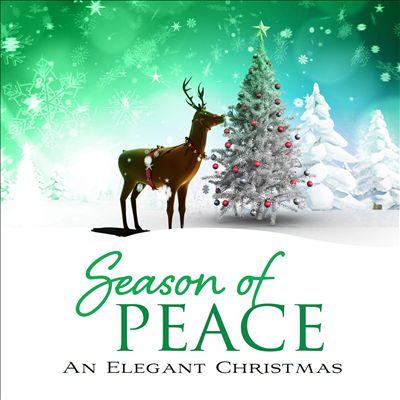 Season of Peace: An Elegant Christmas