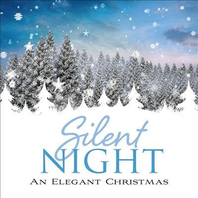 Silent Night: An Elegant Christmas