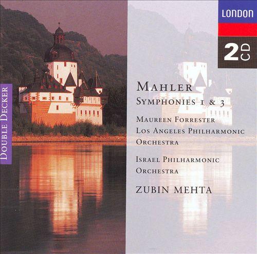 Mahler: Symphonies Nos. 1 & 3
