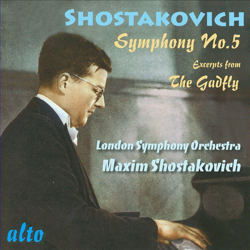Shostakovich: Symphony No. 5; Excerpts from The Gadfly
