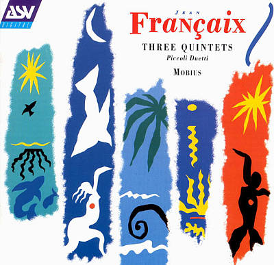 Jean Françaix: Three Quintets; Piccoli Duetti