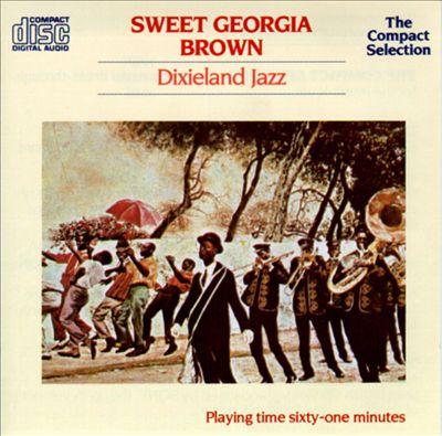 Sweet Georgia Brown: Dixieland Jazz