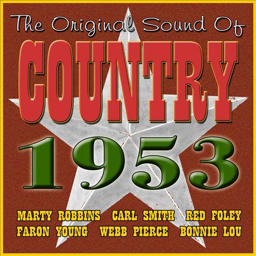The Original Sound of Country 1953
