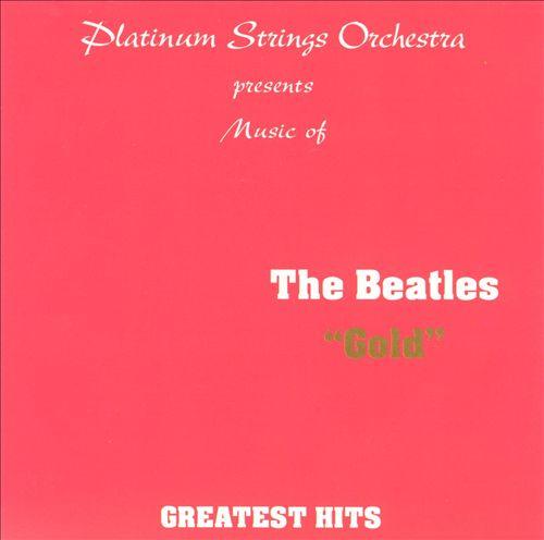 Platinum Strings: Beatles, Vol. 4