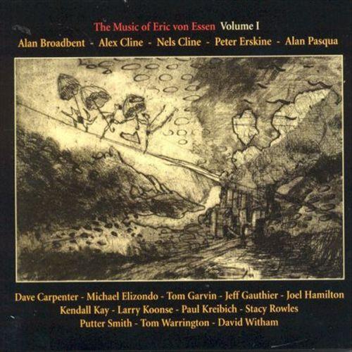 The Music of Eric Von Essen, Vol. 1