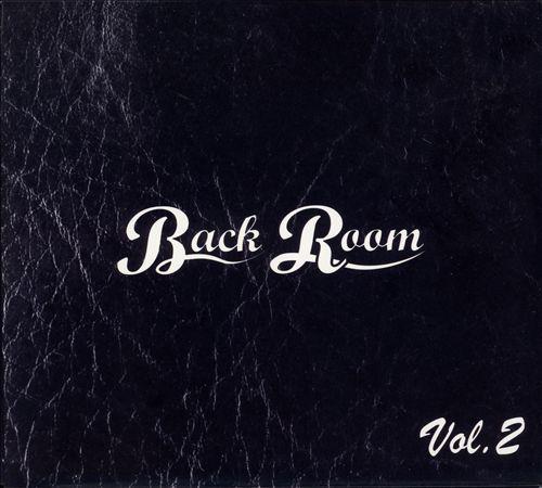 Back Room, Vol. 2