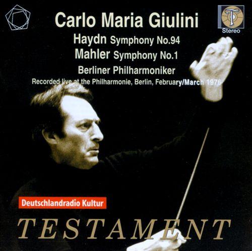 Haydn: Symphony No. 94; Mahler: Symphony No. 1