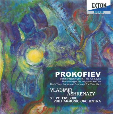 Prokofiev: Summer Night; Seven, They Are Seven; The Meeting of the Volga and the Don; etc.