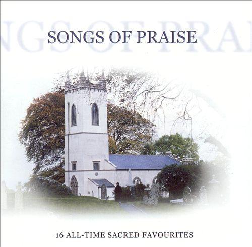Songs of Praise [K-Tel]
