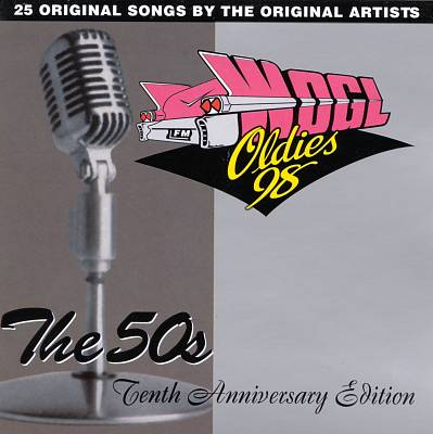 WODS Oldies 103 Boston, Vol. 1: The 50's - Tenth Anniversary Edition