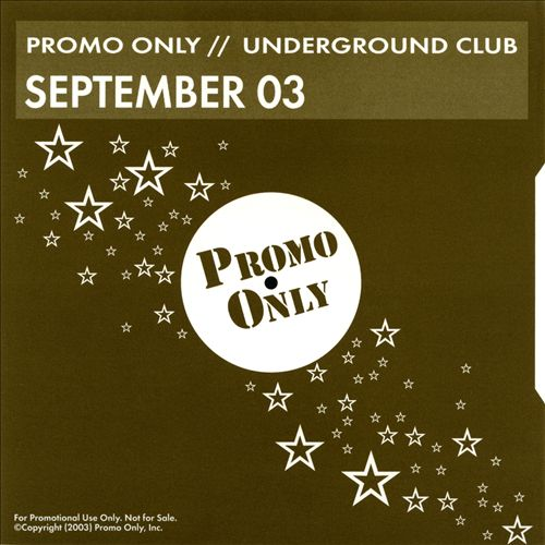 Promo Only: Underground Club (September 2003)