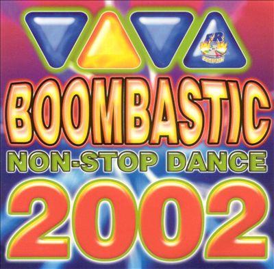 Non Stop Dance 2002: Boombastic