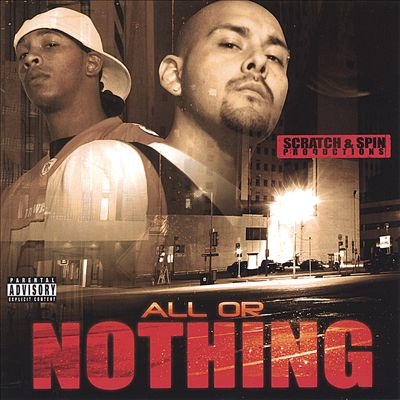 Scratch and Spin Productions: All or Nothing