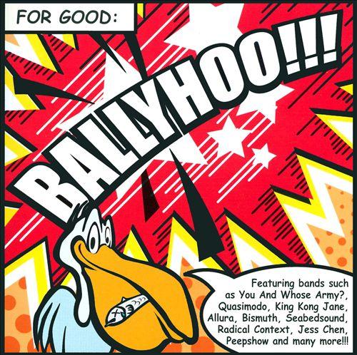 For Good: Ballyhoo!!!