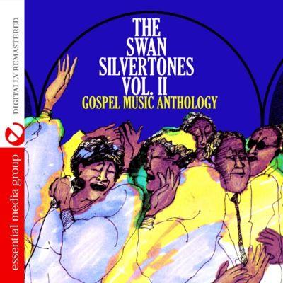Gospel Music Anthology: Swan Silvertones, Vol. 2