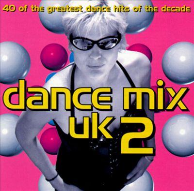 Dance Mix UK, Vol. 2