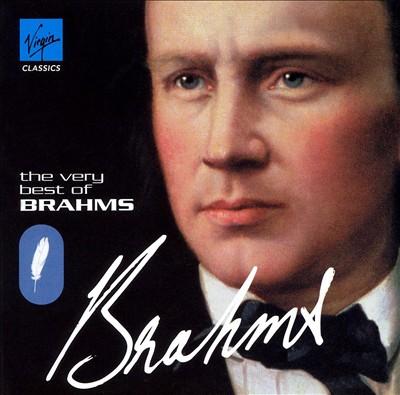 The Very Best of Brahms