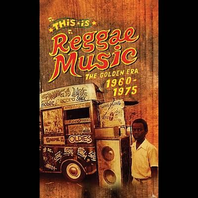 This Is Reggae Music: The Golden Era 1960-1975