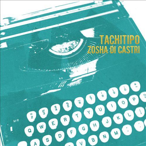 Zosha di Castri: Tachitipo
