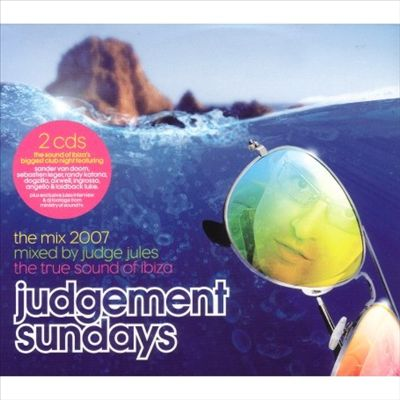 Judgement Sundays: The Mix 2007 - Mixed by Judge Jules