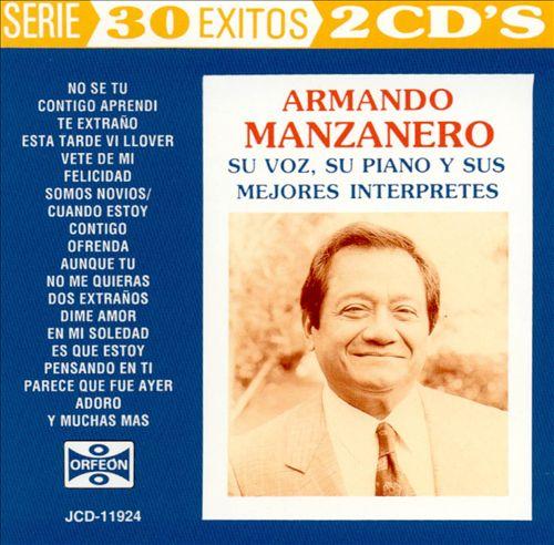 Manzanero: Su Voz Su Piano Y Sus Mejores Interpret