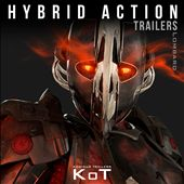 Hybrid Action Trailers