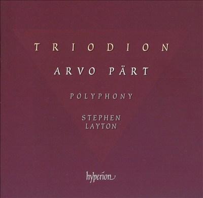 Arvo Pärt: Triodion