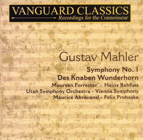 Mahler: Symphony No. 1; Des Knaben Wunderhorn