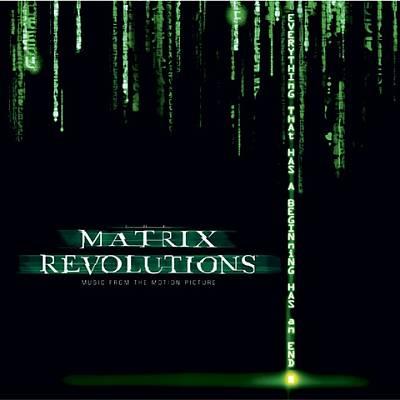 Matrix Revolutions [Original Motion Picture Soundtrack]