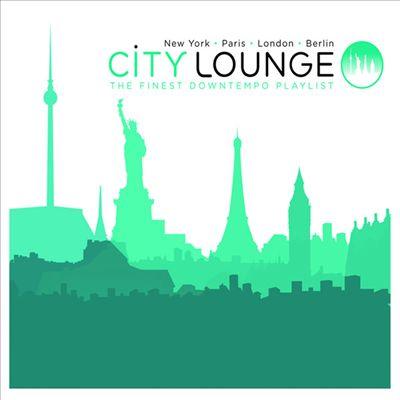 City Lounge: The Finest Downtempo Playlist