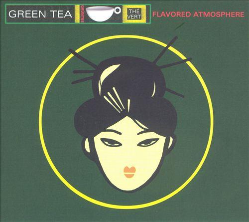 Green Tea: Flavored Atmosphere