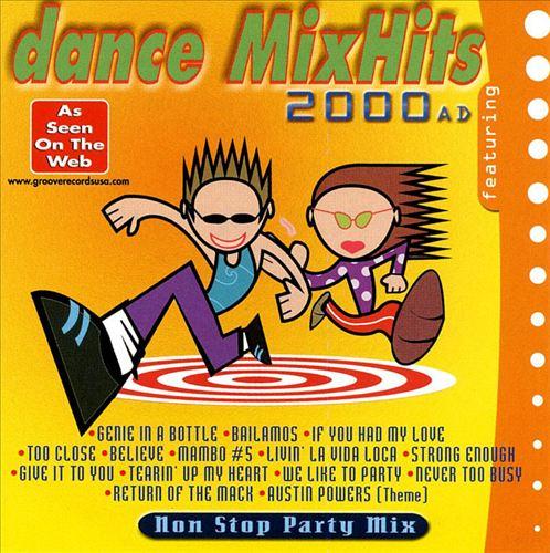 Dance Mix Hits 2000 A.D.
