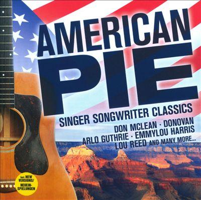 American Pie: Singer Songwriter Classics