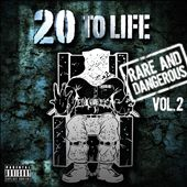 20 to Life: Rare and Dangerous, Vol. 2