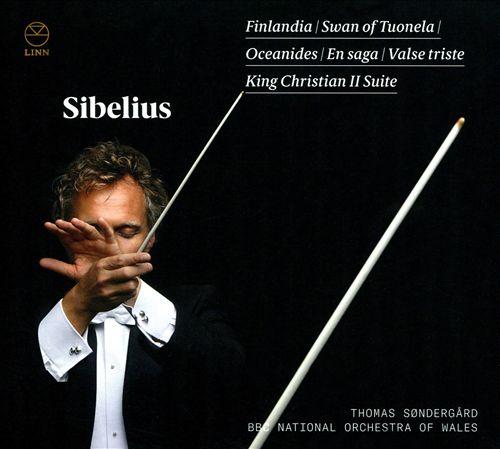 Sibelius: Finlandia; Swan of Tuonela; Oceanides; En saga; Valse triste