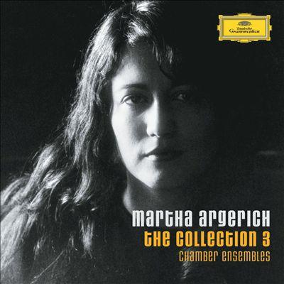 The Martha Argerich Collection, Vol. 3: Chamber Ensembles