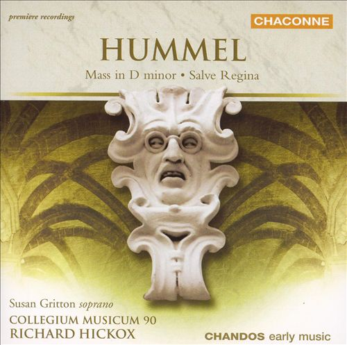 Hummel: Mass in D minor; Salve Regina