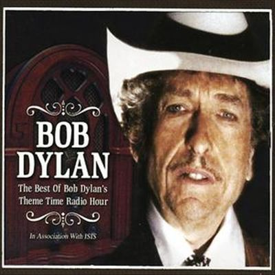 Best of Bob Dylan's Theme Time Radio Hour